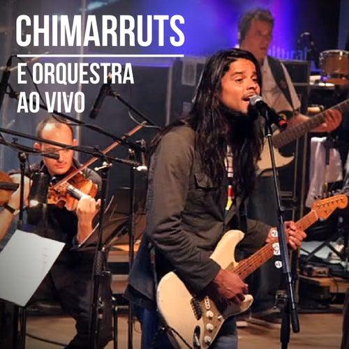 Chimarruts e Orquestra ao Vivo de Chimarruts