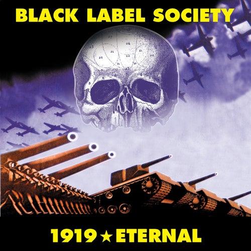1919 Eternal by Black Label Society