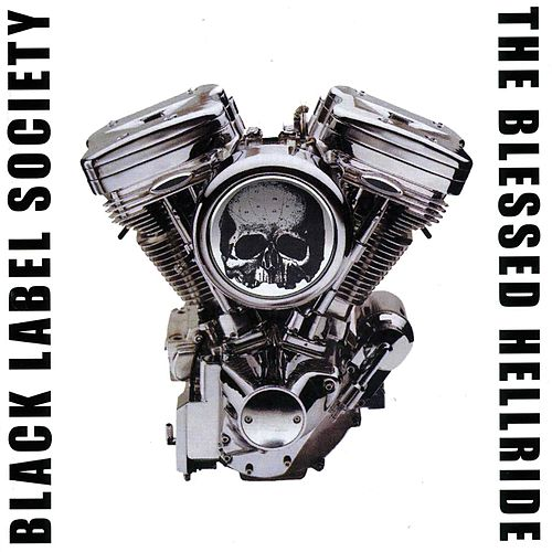 The Blessed Hellride by Black Label Society