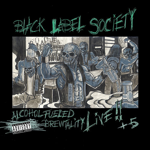 Alcohol Fueled Brewtality Live! von Black Label Society