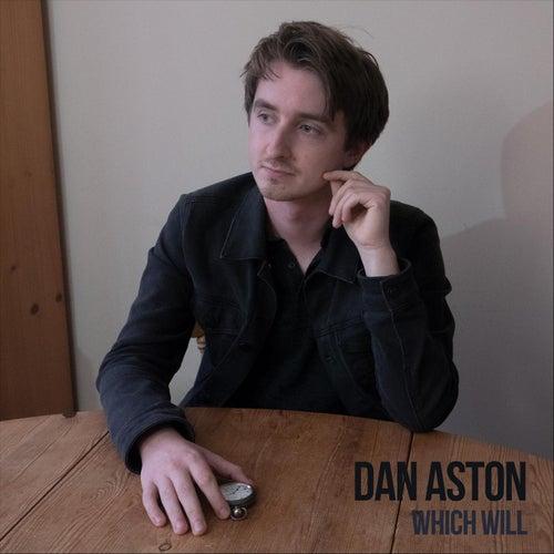 Which Will von Dan Aston