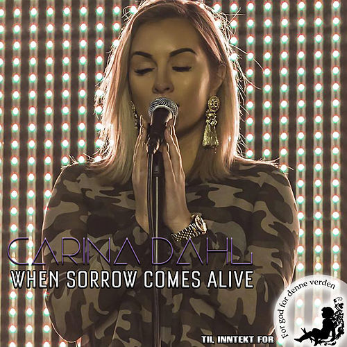 When Sorrow Comes Alive de Carina Dahl