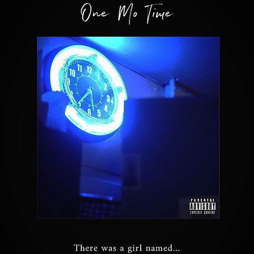 One Mo Time by Silas Price