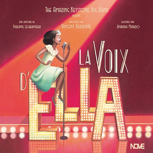 La voix d'Ella by The Amazing Keystone Big Band