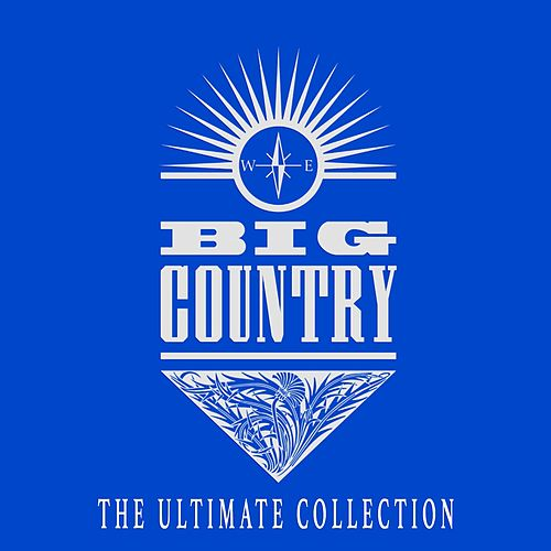 The Ultimate Collection von Big Country