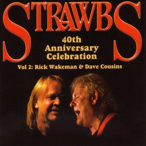 40th Anniversary Celebration - Vol 2: Rick Wakeman & Dave Cousins de Various Artists
