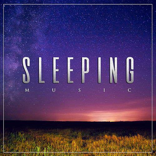 Sleeping Music For Deep Sleep Music, Relaxation    by Music