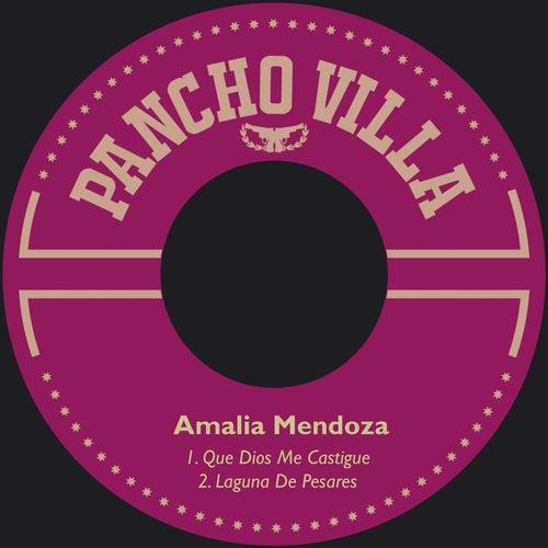 Que Dios Me Castigue by Amalia Mendoza