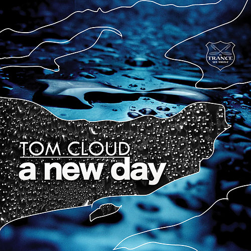 A New Day de Tom Cloud