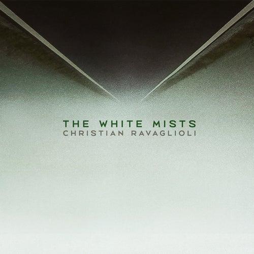 The White Mists de Christian Ravaglioli