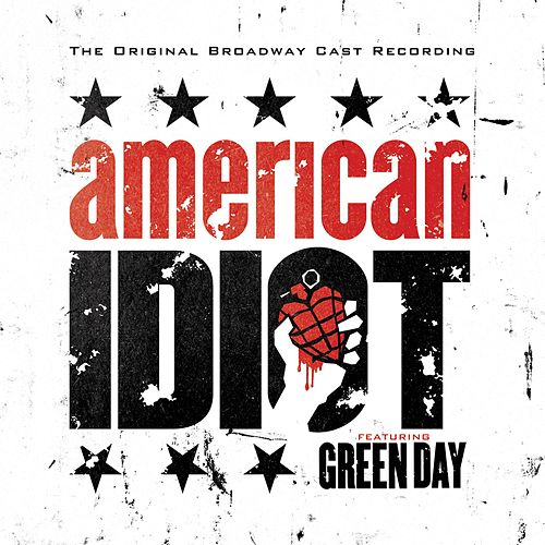 American Idiot - The Original Broadway Cast Recording von Green Day