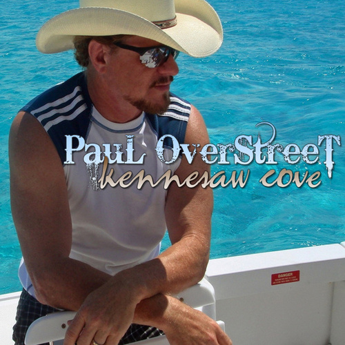 Kennesaw Cove - Single by Paul Overstreet