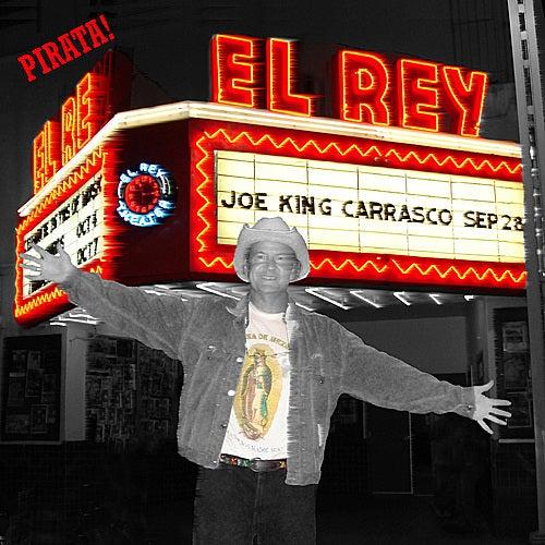 El Rey de Joe 'King' Carrasco