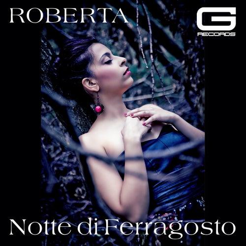 Notte di Ferragosto di Roberta