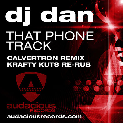 That Phone Track (Krafty Re-Rub) de DJ Dan