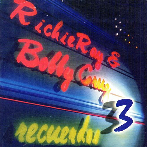Recuerdos, Vol. 3 de Richie Ray & Bobby Cruz