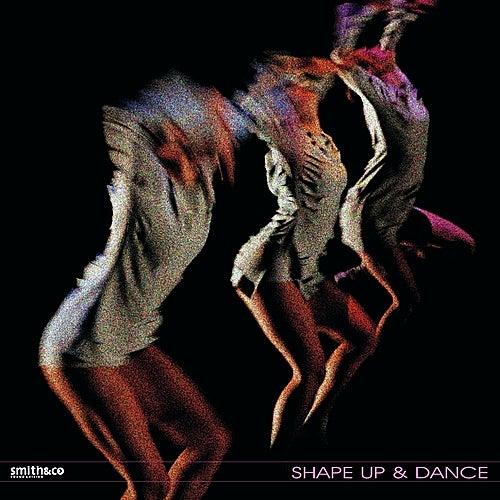 Shape Up & Dance di Various Artists