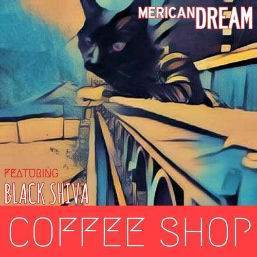 Coffee Shop (feat. Black Shiva) von mericanDREAM