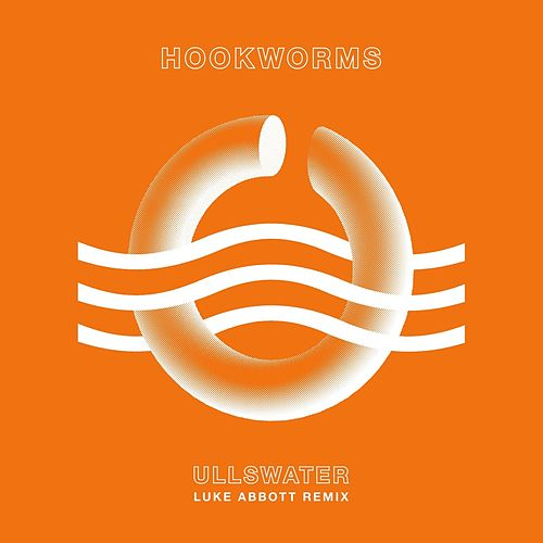 Ullswater (Luke Abbott Remix) by Hookworms