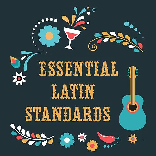Essential Latin Standards de Various Artists