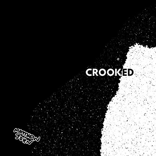 Crooked de Matthew John