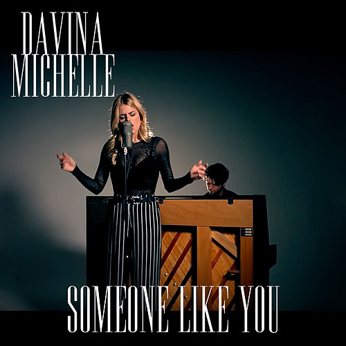 Someone Like You van Davina Michelle