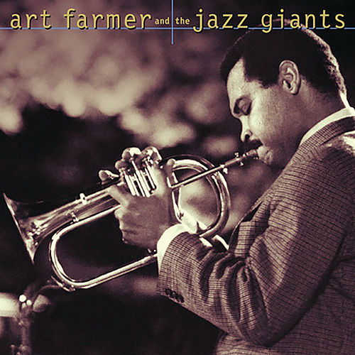Art Farmer And The Jazz Giants de Art Farmer And The Jazz Giants