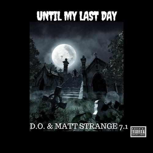 Until My Last Day von MaTT STRANGE 7.1