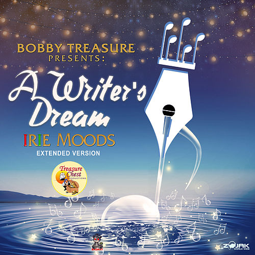 Bobby Treasure Presents A Writer's Dream - Irie Moods (Extended Version) de Various Artists