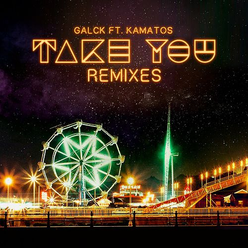 Take You - Remix Pack de Galck