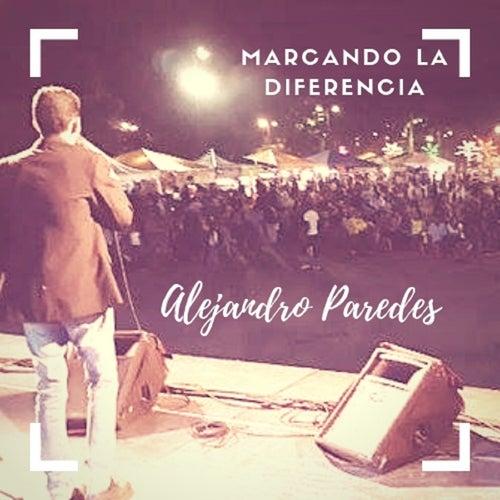 Marcando la Diferencia de Alejandro Paredes