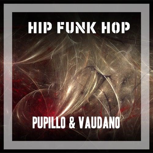 Hip Funk Hop di Pupillo