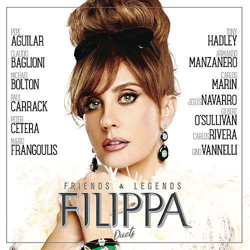 Friends & Legends Duets de Filippa Giordano