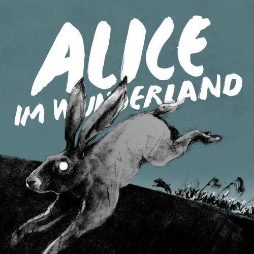 Alice im Wunderland von Disarstar