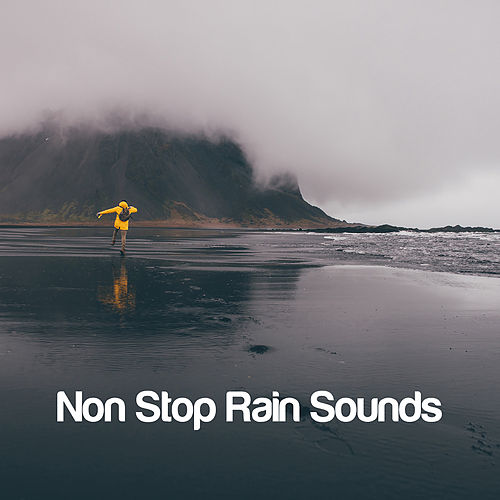 Non Stop Rain Sounds by Various Artists
