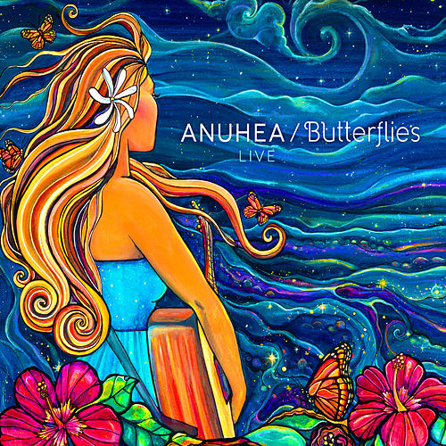 Butterflies: Live van Anuhea