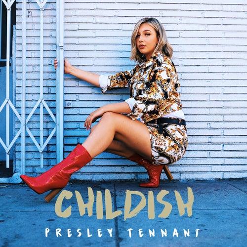 Childish de Presley Tennant