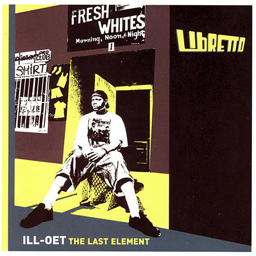 Ill-Oet: The Last Element by Libretto