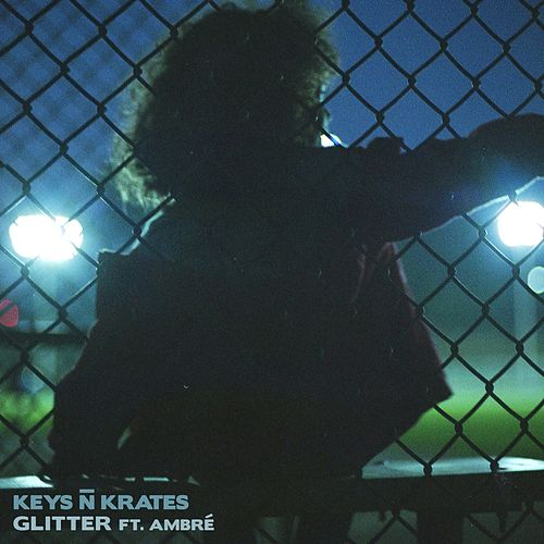 Glitter (feat. Ambré Perkins) by Keys N Krates