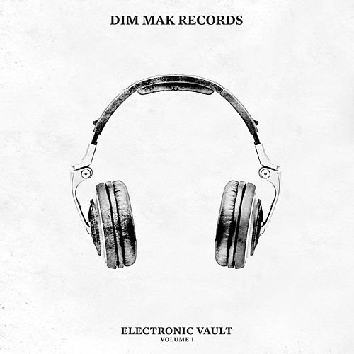 Dim Mak Electronic Vault Vol. 1 by Various Artists