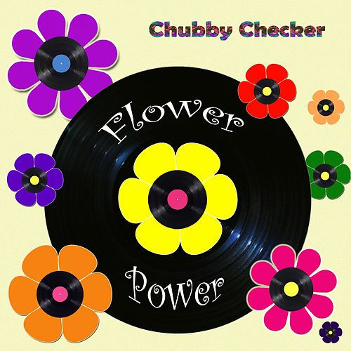 Flower Power von Chubby Checker