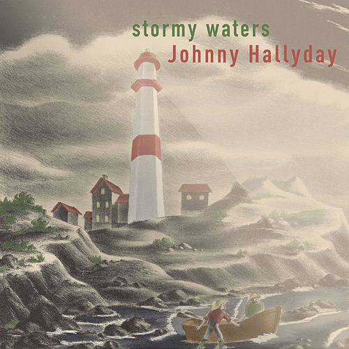 Stormy Waters de Johnny Hallyday