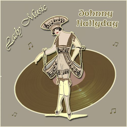 Lady Music de Johnny Hallyday