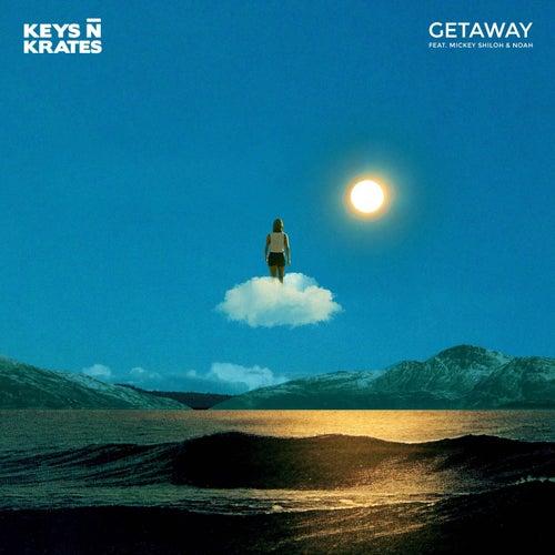 Getaway (feat. Mickey Shiloh & Noah) by Keys N Krates
