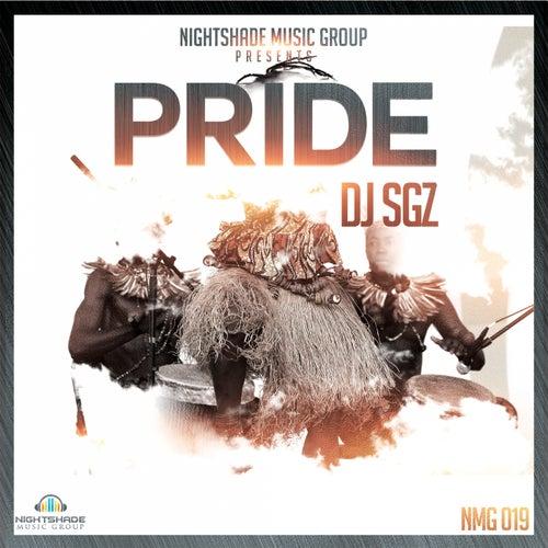 Pride by DJ Sgz