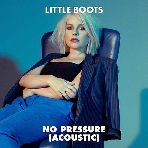 No Pressure (Acoustic) de Little Boots