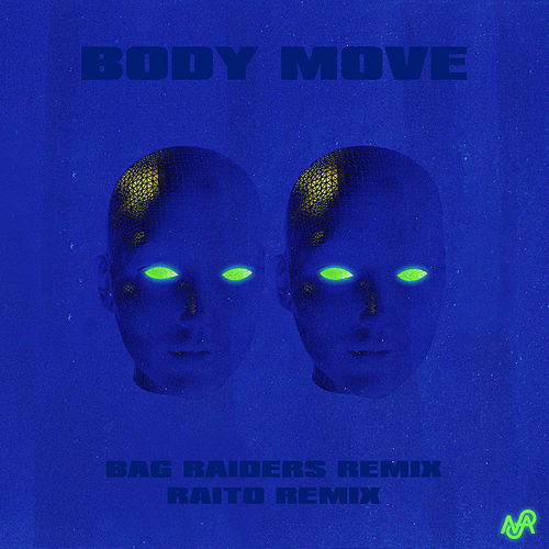 Body Move (Remixes) by Totally Enormous Extinct Dinosaurs