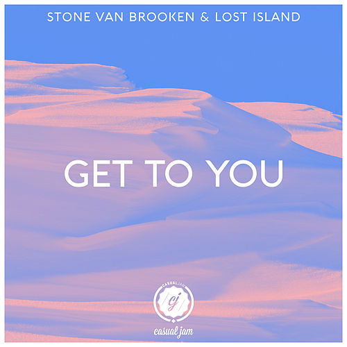 Get to You von Stone Van Brooken