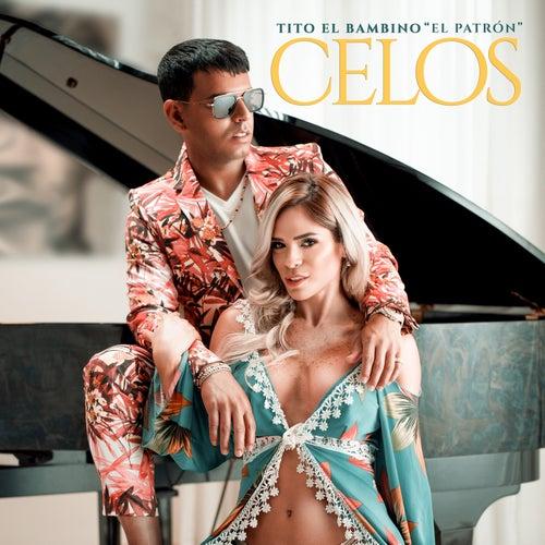 Celos von Tito El Bambino