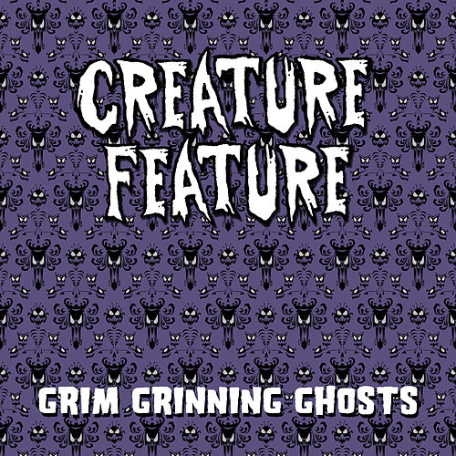 Grim Grinning Ghosts (Haunted Mansion Theme) by Creature Feature